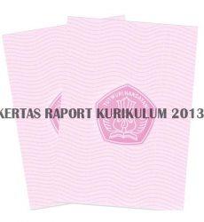 KERTAS RAPORT SD SMP SMA | Blangko Raport Sekolah 2013